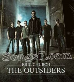The Outsiders is the fourth studio album by American country music artist Eric Church. It was released on February via EMI Na. Country Music News, Country Songs, Country Videos, Eric Church Albums, Eric Church The Outsiders, Album Of The Year, Best Albums, Luke Bryan, Cool Countries