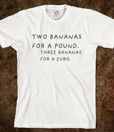 Two Bananas for a Pound.