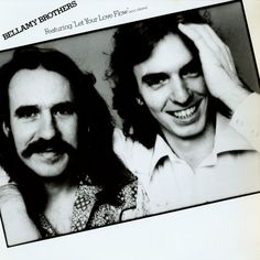 """""""Bellamy Brothers"""" (1976, Warner Brothers).  Their first LP.  Contains """"Let Your Love Flow"""" and """"Satin Sheets."""""""