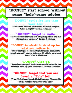 """LDS youth Back to School """"Donut"""" printable handout with quotes.  Attaching to donuts for the first day of school for my young women this year!"""