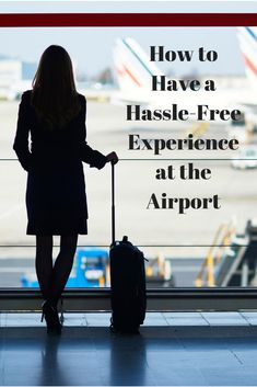 A fool-proof routine that will guarantee a smooth experience at the airport every time.