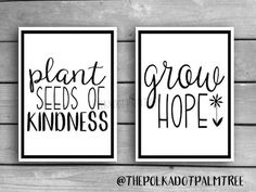Plant Seeds Of Kindness, Grow Hope Black and White Word Art, Gratitude, Be Kind, Printable Art Seed Quotes, Black And White Words, Growing Seeds, Window Art, Planting Seeds, Words Of Encouragement, Art Therapy, Word Art, Garden Art