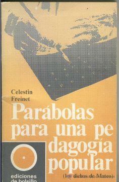 Parábolas para una pedagogía popular : los dichos de Mateo / Celestin Freinet