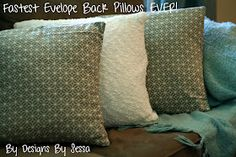 Designs by Sessa: Fastest Envelope Back Pillows Ever!