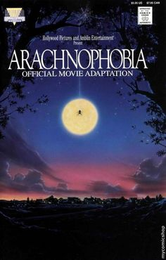 Arachnophobia. This movie makes me scared of spiders even more.