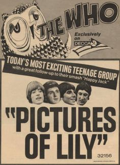 vintage kitsch teen retro band advertising poster art The Who - Pictures Of Lily - 1967 USA Ad My Girl Lyrics, Love Songs Lyrics, Rock Posters, Band Posters, Music Posters, Radios, Rock And Roll Fantasy, Keith Moon, Pictures Of Lily