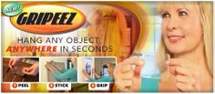 """GRIPEEZ, the double sided grip that sticks. Great for hanging your objects anywhere in just seconds. These 3"""" x 2.5"""" pads can hold up to 5 lbs - Washable and Reusable over 1000 times - Easily removable with no unwanted residue. Simply apply to surface of choice and let Gripeez do its part. Available At: www.buygripeez.com"""