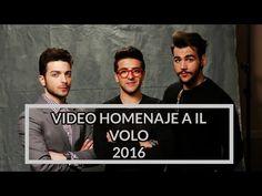 ◄ HOMENAJE A IL VOLO ► IL VOLO Antes y Despues 2016 - YouTube