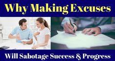 7-reasons-making-excuses-sabotage-success-progress