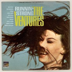 The Ventures, RUNNIN' STRONG. Compilation Album issued on Sunset Records SUS-5115, Vintage Vinyl, Classic Surf Music and Instrumental Rock. For sale by City Beat Vintage Vinyl, $14.50