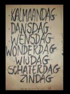 mooie indeling van de week/ funny when you speak Dutch...:-)