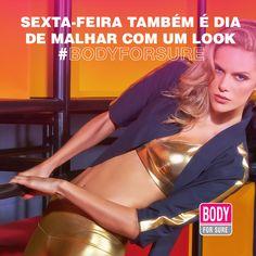 Sexta-feira também é dia de malhar com um look #BodyForSure. Bom fim de semana, girls! #GirlsJustWannaHaveFun #NoPainNoGain #SextaFeira #LookBodyForSure