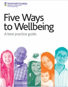 Five Ways to Wellbeing   Mental Health Foundation of New Zealand