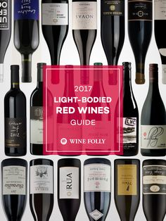 Wine buying guide 2017 - what to look for in Light Bodied red wines like Pinot Noir, Beaujolais and more.