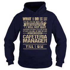 Awesome Tee For Cafeteria Manager T-Shirts, Hoodies. CHECK PRICE ==► https://www.sunfrog.com/LifeStyle/Awesome-Tee-For-Cafeteria-Manager-91770768-Navy-Blue-Hoodie.html?id=41382