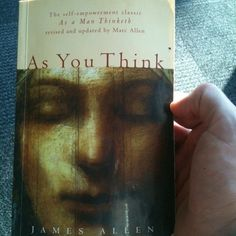 """One of my all-time fav books… """"As You Think"""""""