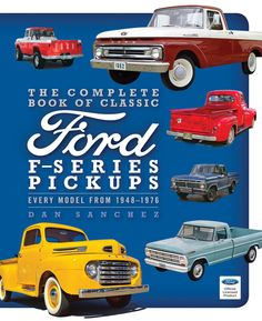Learn all there is to know about the most popular vehicles in history. The Complete Book of Classic Ford F-Series Pickups covers all the classic models in Ford's popular line of light-duty trucks, from the first F-1 pickup of 1948 through 1976.