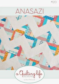 "NEW: A Quilting Life Desings Pattern by Sherri McConnell - Anasazi - Finished size about 64-1/2"" by 79-1/2"" -"