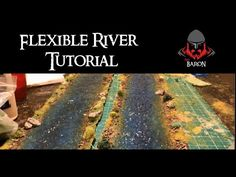 How to Make Flexible Rivers for Wargaming - YouTube