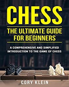 """[eBook] Free: """"Chess: The Ultimate Guide for Beginners"""" $0 @ Amazon AU, US Kindle Games, Free Kindle Books, Free Ebooks, Chess Endgame, Chess Basics, Book Club Snacks, Chess Books, Chess Strategies, How To Play Chess"""