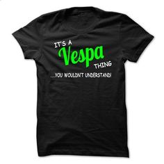 Vespa thing understand ST420 - #tshirt girl #matching hoodie. CHECK PRICE => https://www.sunfrog.com/Names/Vespa-thing-understand-ST420.html?68278