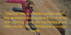 Adamant Mountain Gear Enables Adventure Enthusiasts To Boost Their Safety Mountain Climbing Gear, Mountain Gear, Climbing Shoes, The Great Outdoors, Gears, Adventure, Workout, Sportswear, Safety