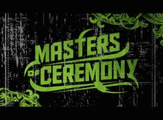 The Masters of Ceremony