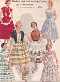 Women's fashions from a 1957 catalog My Mom made most of my clothes and I remember having dresses like this.....the good old days!!