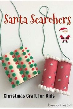 Fun advent craft for children. Create your own Santa searchers, using cardboard tubes Daycare Crafts, Winter Crafts For Kids, Fun Crafts For Kids, Toddler Crafts, Kids Diy, Christmas Projects For Kids, Easy Crafts, Kids Christmas Activities, Christmas Crafts For Preschoolers