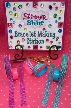 Shimmer and Shine Bracelet Making Station