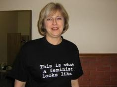 theresa may this is what a feminist looks like - Google Search