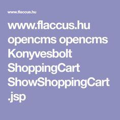 www.flaccus.hu opencms opencms Konyvesbolt ShoppingCart ShowShoppingCart.jsp