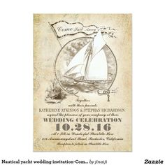 """Nautical yacht wedding invitation-Come Sail Away Card Old nautical wedding invitation with sailboat / yacht, seascape, rope frame and flag with words """"Come Sail Away"""". Every text line can be customized. Perfect invite for your nautical vintage wedding, for sailing enthusiasts and ocean lovers."""