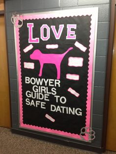 Bowyer Girls Guide to Safe Dating. College Bulletin Boards, University Housing, Ra Boards, Display Boards, Res Life, Community Building, Girl Guides, Programming, Victoria Secret