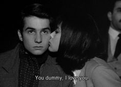 You dummy, I love you.