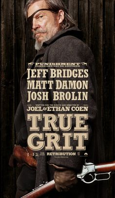 True Grit Poster - I think this is genius: A representation of a wanted poster using typography with a modern flare.