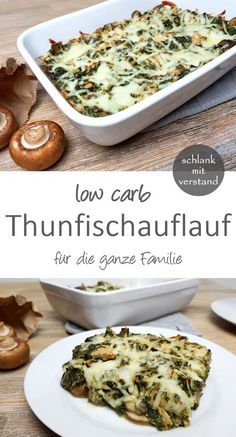 Thunfischauflauf low carb Tuna casserole low carb A delicious spicy and juicy low carb casserole. Perfect for healthy weight loss as part of a low carb / lchf / keto diet Tuna Casserole, Casserole Recipes, Healthy Low Carb Recipes, Low Carb Dinner Recipes, Keto Recipes, Dessert Recipes, Fish Recipes, Vegetarian Recipes, Asian Recipes