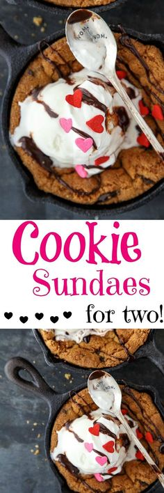 Chocolate Chip Cookie Ice Cream Sundaes for two! Valentine's Day dessert for two