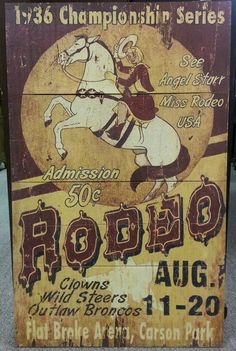 Celebrate you love of Rodeo!  This cool wood sign can be found in booth 2 at Charleston Antique Mall in Las Vegas, Nevada!