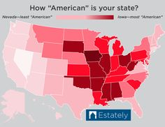 Most American Map by estately  NO WAY is Texas not that American.