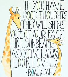 Have good thoughts..