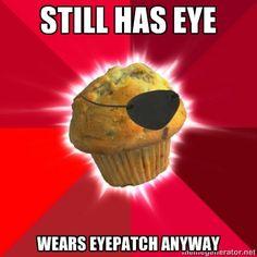 """Still has eye.... wears eyepatch anyway""  Love this!"
