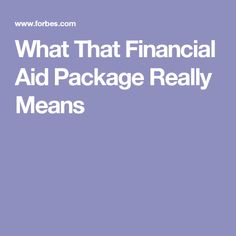 What That Financial Aid Package Really Means