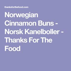 Norwegian kanelboller are a staple in every bakery and cafe in Norway. They are essentially a sweetened, cardamon scented dough, leavened with yeast and baked with a cinnamon sugar filling. Baking Parchment, Buns, Cinnamon, Bakery, Thankful, Finland, Norway, Breads, Adventure