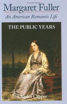 Margaret Fuller: An American Romantic Life, Vol. 2: The P... http://smile.amazon.com/dp/0195063139/ref=cm_sw_r_pi_dp_c2gsxb1S5MK7X