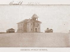 First Hermosa Beach school. Manhattan Beach California, Southern California, Family Vacation Spots, Hermosa Beach, Los Angeles County, Old Ads, Local History, Ocean Life, Golden State
