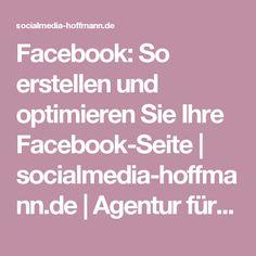 Facebook: So erstellen und optimieren Sie Ihre Facebook-Seite   socialmedia-hoffmann.de   Agentur für Social Media