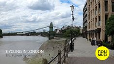 Cycling in London - EP.3 - Fulham to Chiswick - YouTube Cycling In London, Thames Path, Great West, Stevenage, Fulham, Tower Bridge, Paths, Youtube, Travel