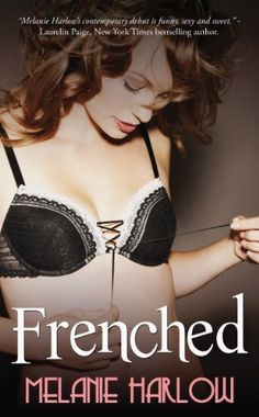 SALE for 99 cents! Frenched by Melanie Harlow, http://www.amazon.com/dp/B00J1UOR68/ref=cm_sw_r_pi_dp_sEPKtb1TVRVXV