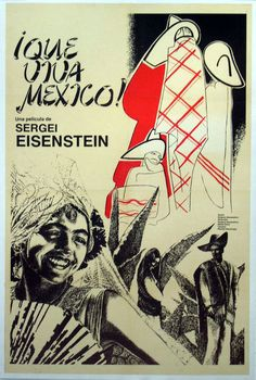 ¡Que Viva México! que viva mexico film poster movie sergei eisenstein eisenstein